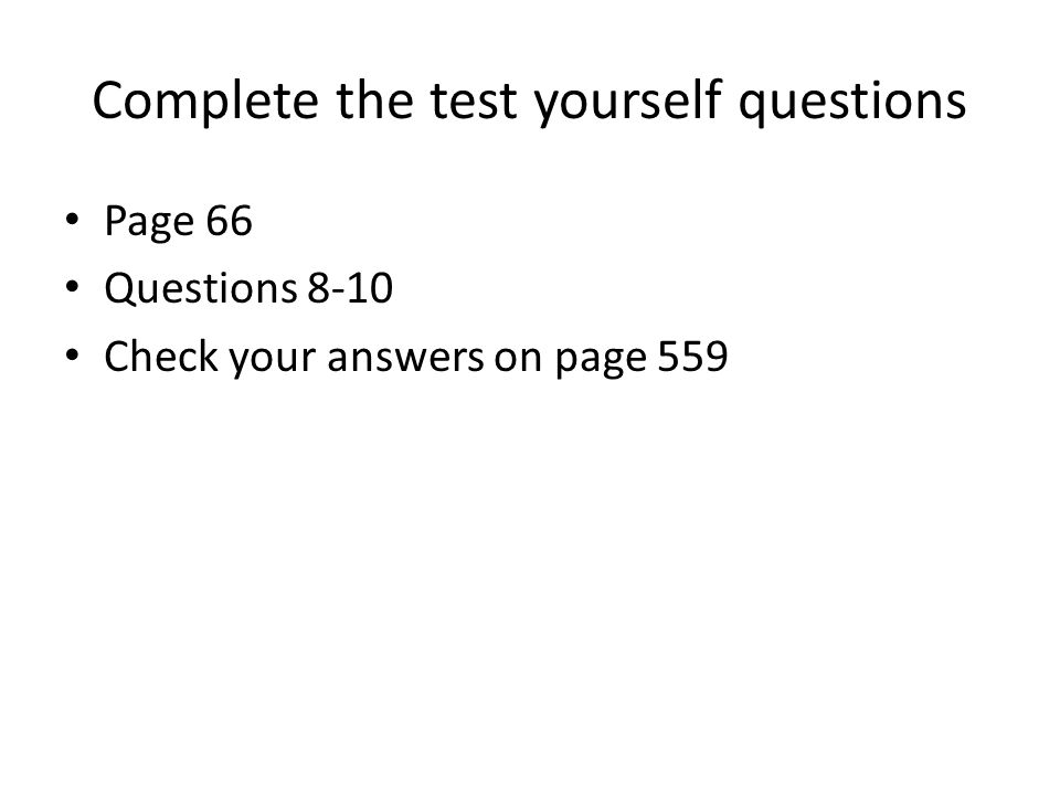 Complete the test yourself questions