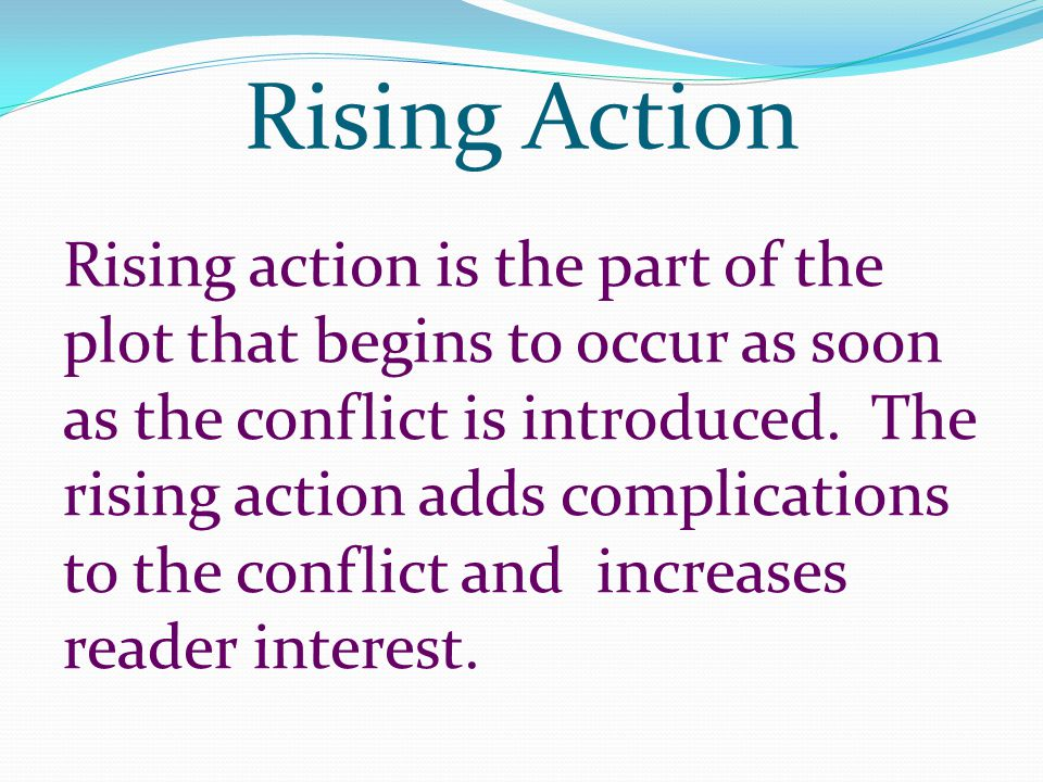 Rising Action