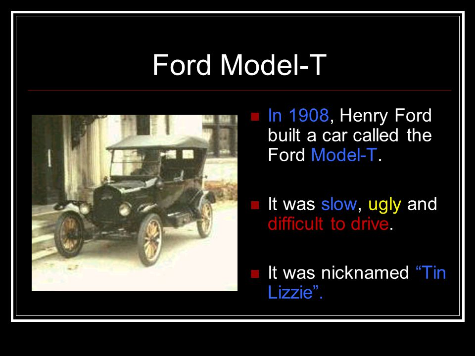 Ford Model T The Assembly Line Ppt Video Online Download