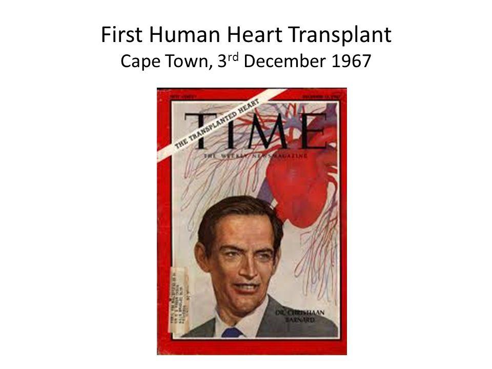 3 First Human Heart Transplant Cape Town, 3rd December 1967
