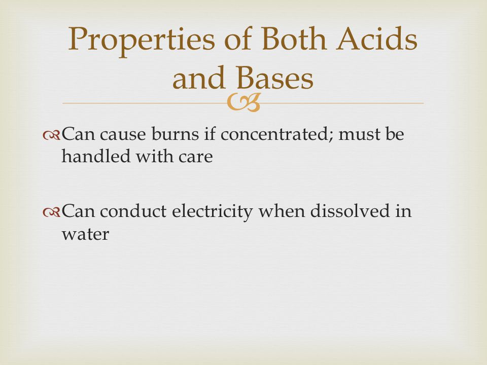 Properties of Both Acids and Bases