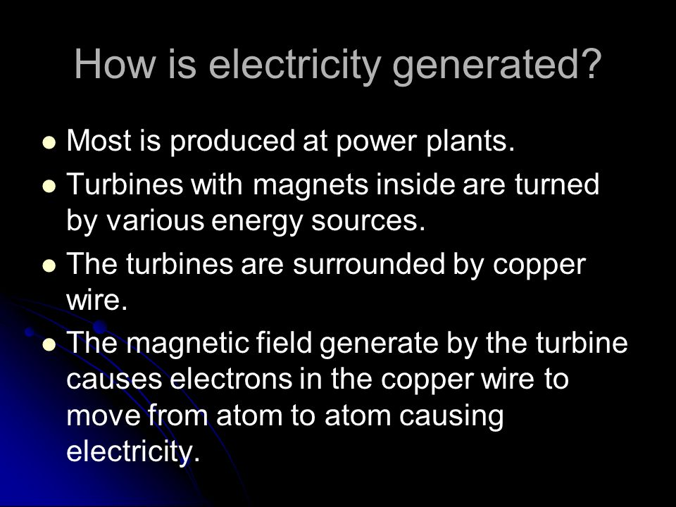 How is electricity generated