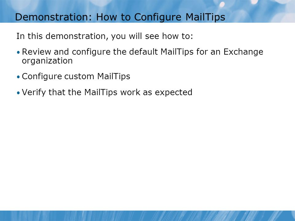 Demonstration: How to Configure MailTips