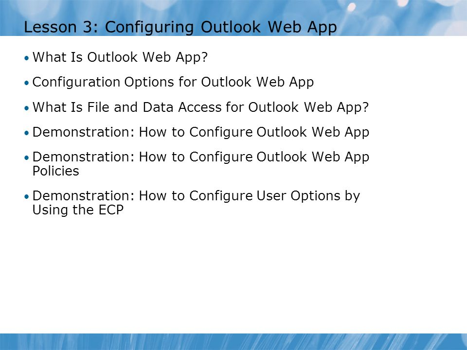 Lesson 3: Configuring Outlook Web App