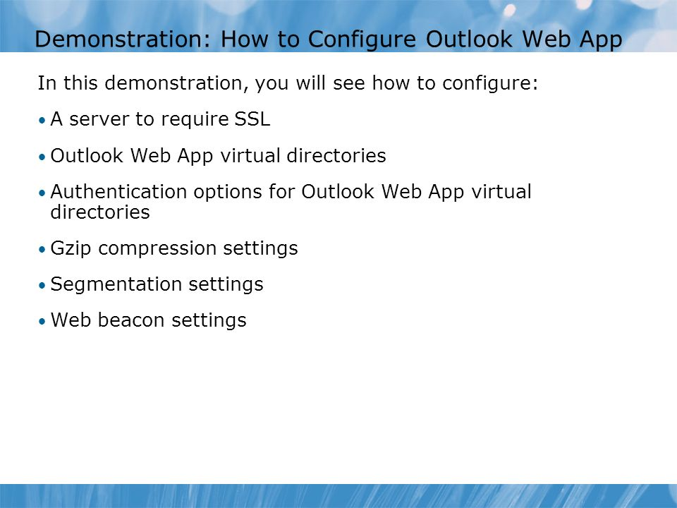 Demonstration: How to Configure Outlook Web App