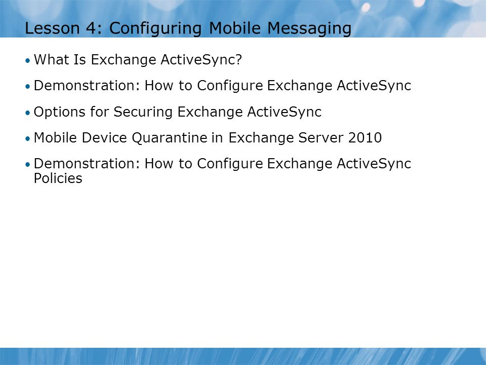 Lesson 4: Configuring Mobile Messaging