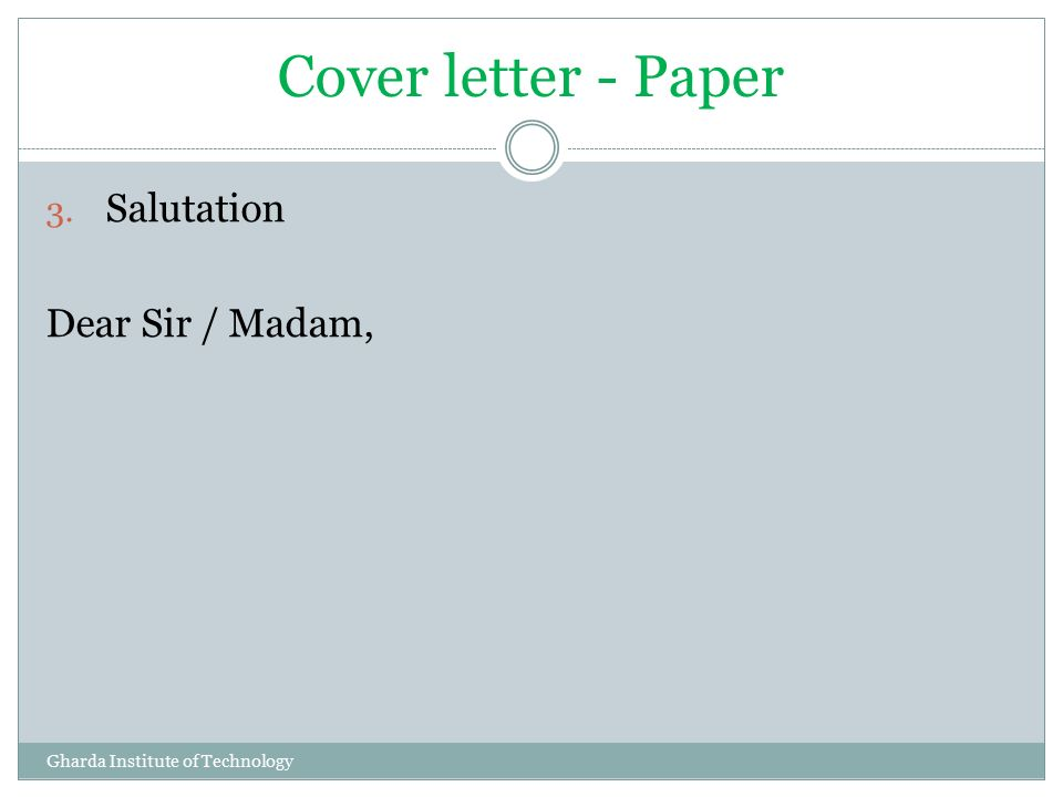Dear Sir/Madam Cover Letter from slideplayer.com