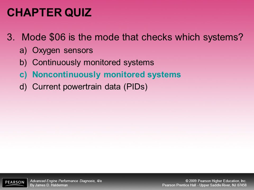 CHAPTER QUIZ 3. Mode $06 is the mode that checks which systems