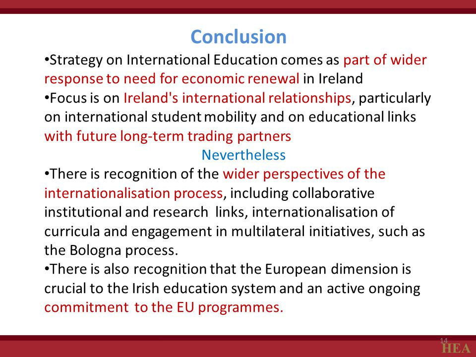 Conclusion Strategy on International Education comes as part of wider response to need for economic renewal in Ireland.