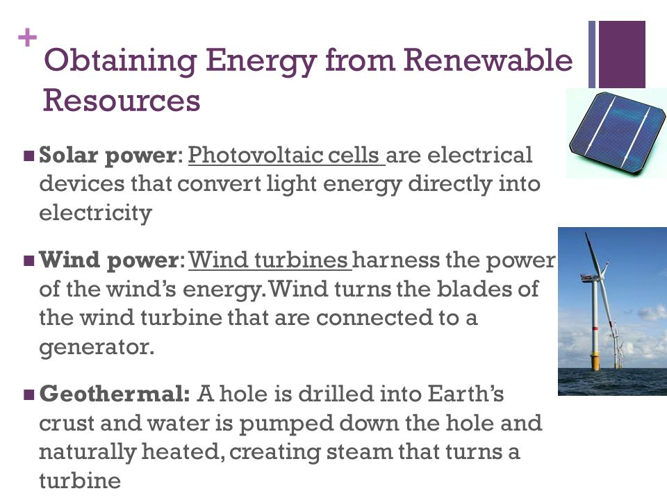 Obtaining Energy from Renewable Resources