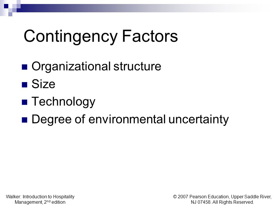 Contingency Factors Organizational structure Size Technology