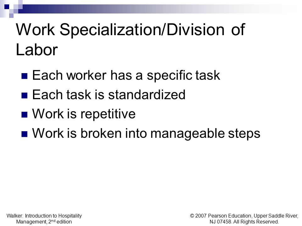 Work Specialization/Division of Labor