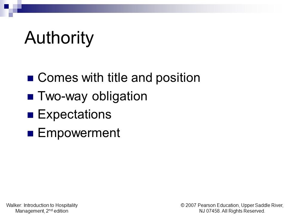 Authority Comes with title and position Two-way obligation