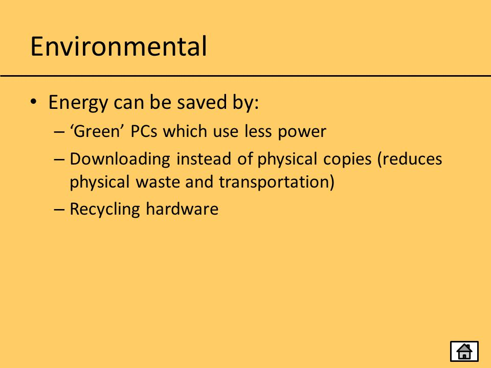 Environmental Energy can be saved by: 'Green' PCs which use less power