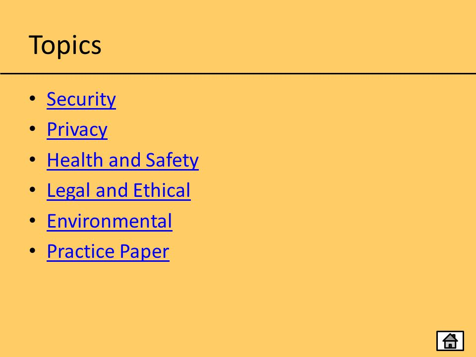Topics Security Privacy Health and Safety Legal and Ethical