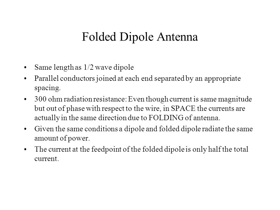 Antenna Types Dipole Folded Dipole Monopole - ppt video