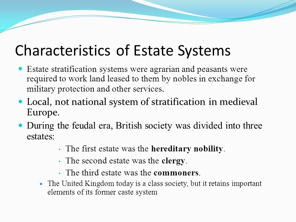 what is estate system