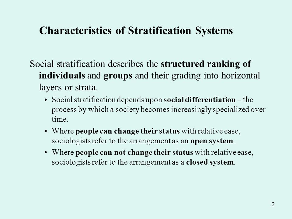 characteristics of stratification systems