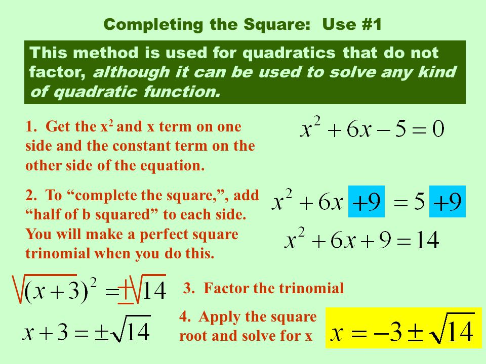 Completing the Square: Use #1