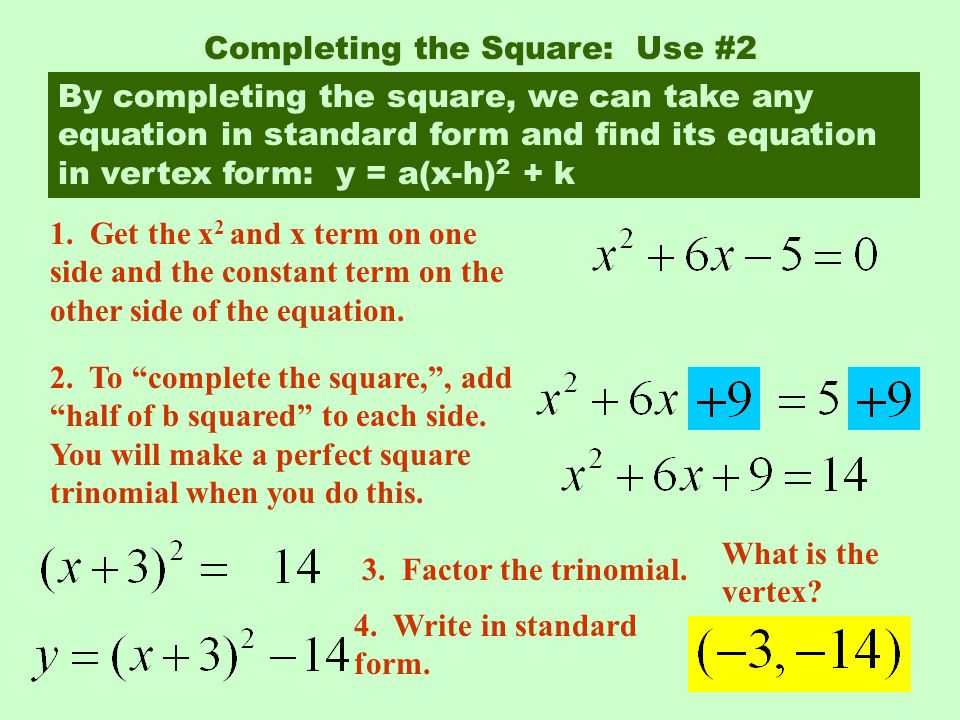 Completing the Square: Use #2