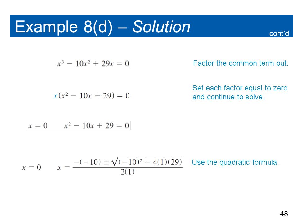 Example 8(d) – Solution cont'd Factor the common term out.