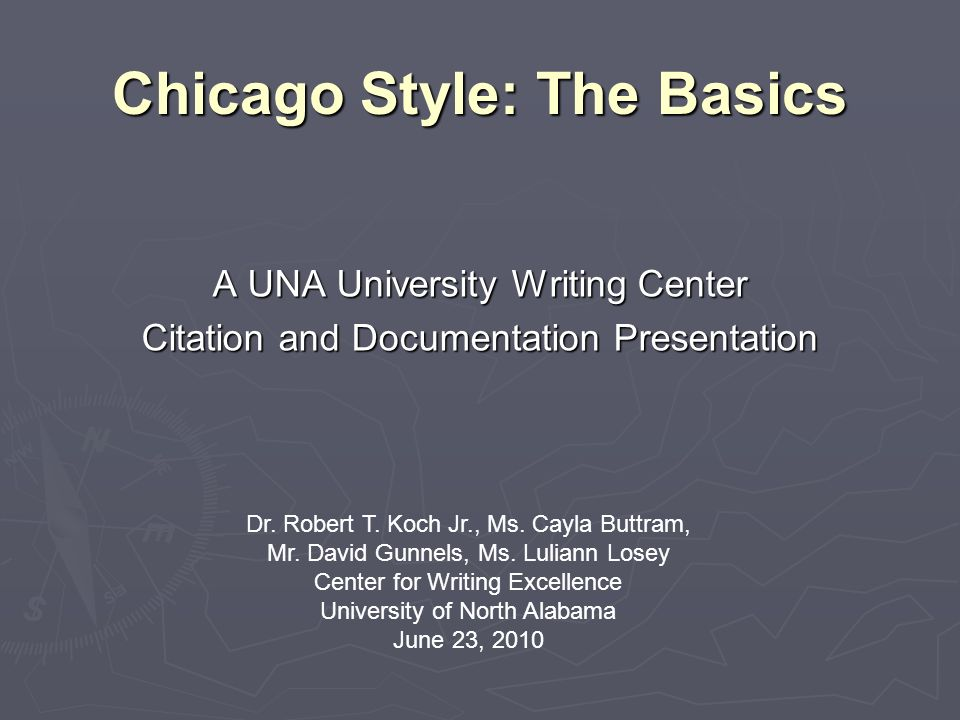 Chicago Style The Basics Ppt Download