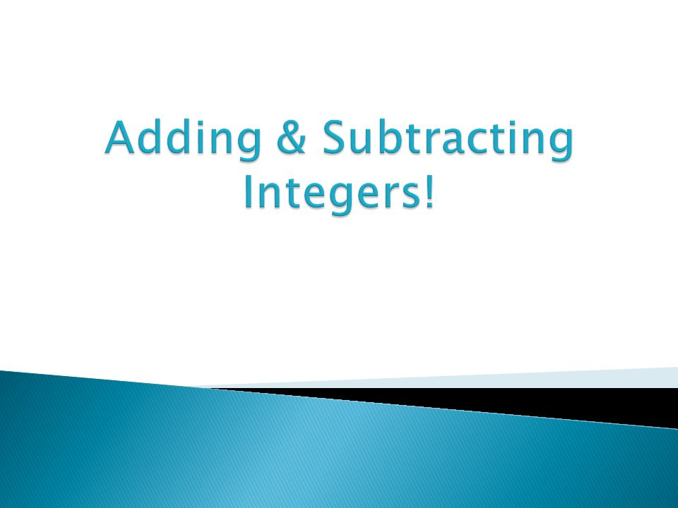 Adding & Subtracting Integers!
