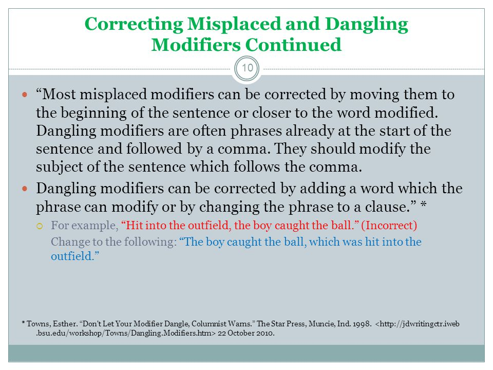 Correcting Misplaced and Dangling Modifiers Continued