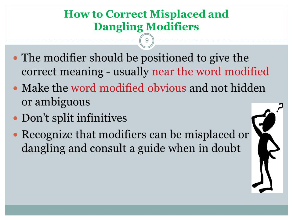 How to Correct Misplaced and Dangling Modifiers