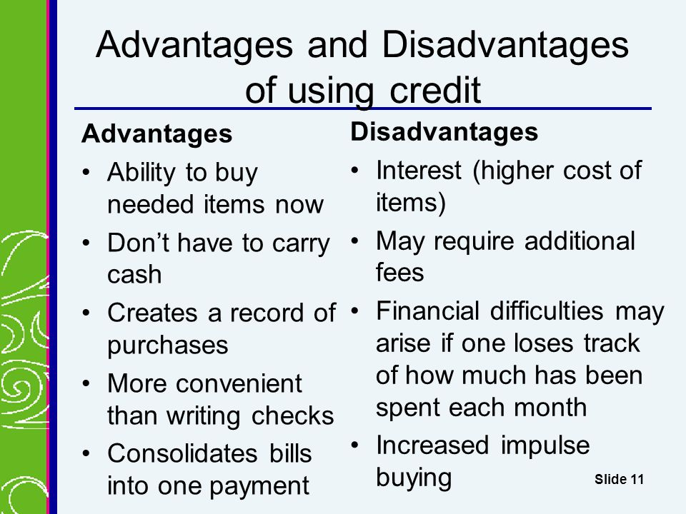 Advantages and Disadvantages of using credit