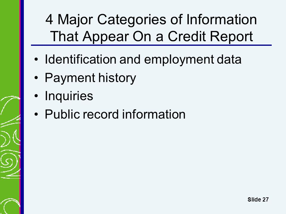 4 Major Categories of Information That Appear On a Credit Report