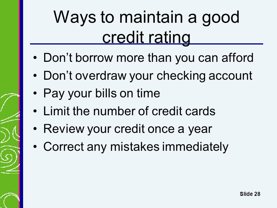 Ways to maintain a good credit rating