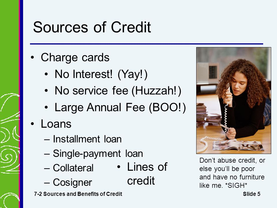 Sources of Credit Charge cards No Interest! (Yay!)