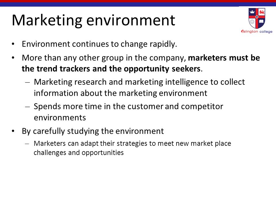 marketing environments Definition of market environment: the collection of non-marketing influences that have an impact on a marketing manager's success in forming and keeping favorable relationships with desirable customers.