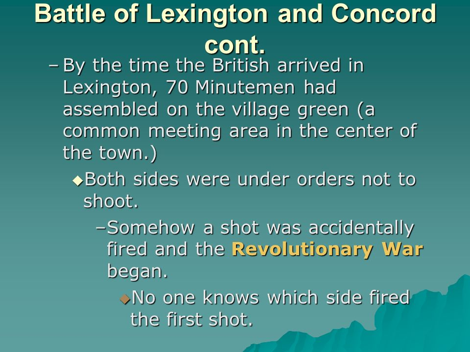 Battle of Lexington and Concord cont.