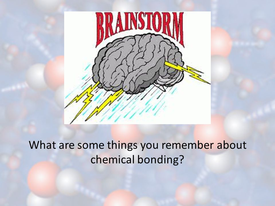 What are some things you remember about chemical bonding