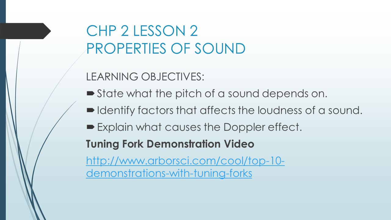 CHP 2 LESSON 2 PROPERTIES OF SOUND