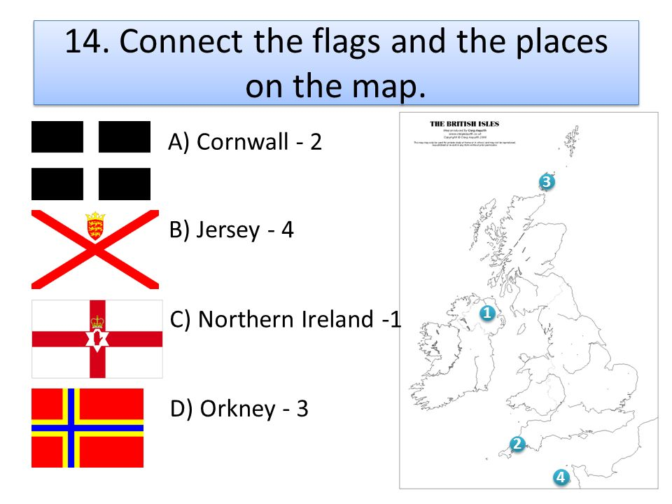 14. Connect the flags and the places on the map.