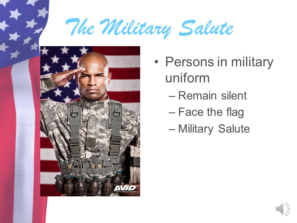 The Military Salute Persons in military uniform Remain silent