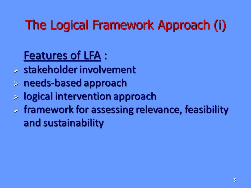The Logical Framework Approach (i)