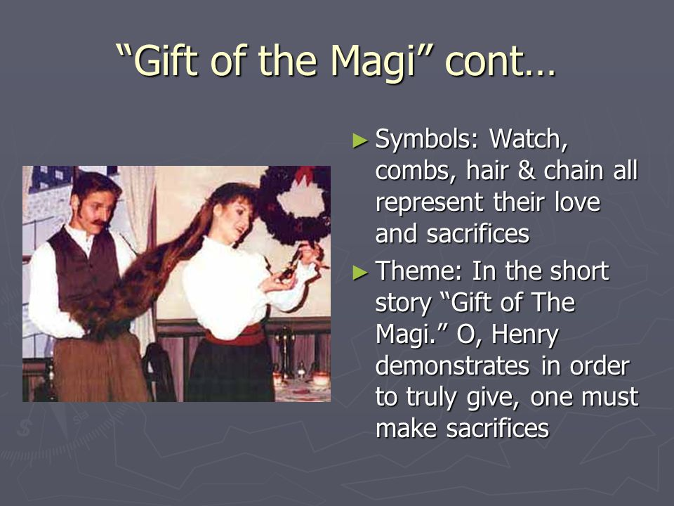 the gift of the magi theme The gift of the magi themes  love gift of the magi is the story of a poor, young couple whose love for each other is the most important thing in their lives such.