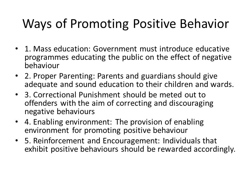 Ways of Promoting Positive Behavior