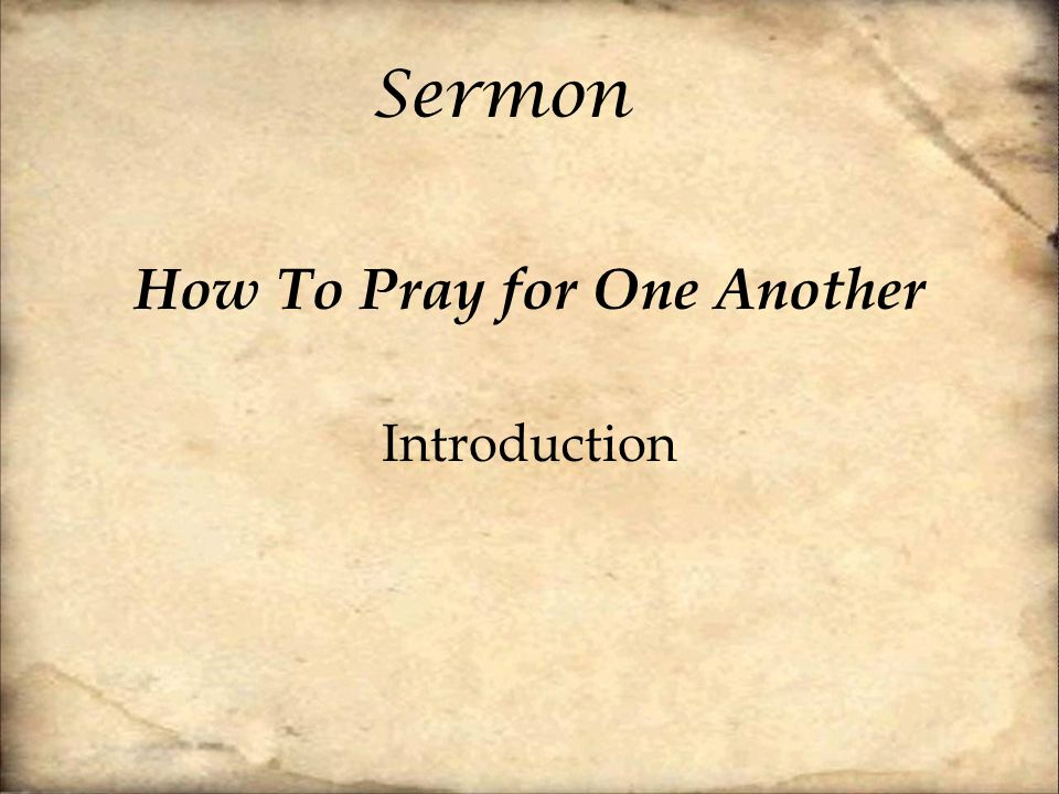 How To Pray for One Another