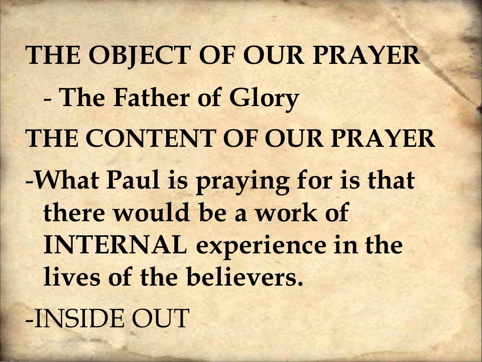 ThE Object of our Prayer - The Father of Glory