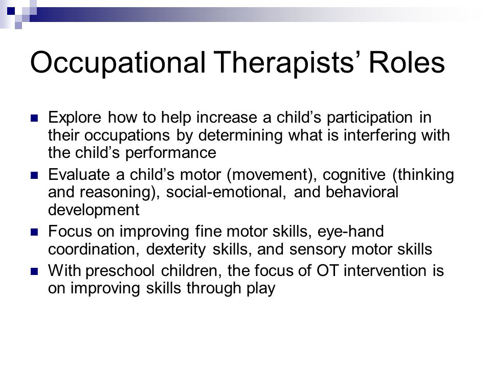 Occupational Therapists' Roles