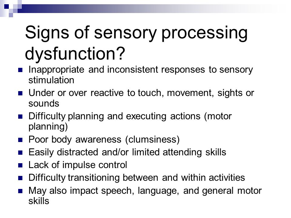 Signs of sensory processing dysfunction