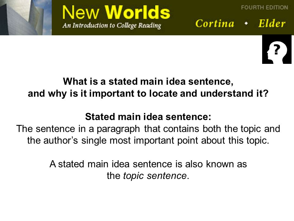 What is a stated main idea sentence,