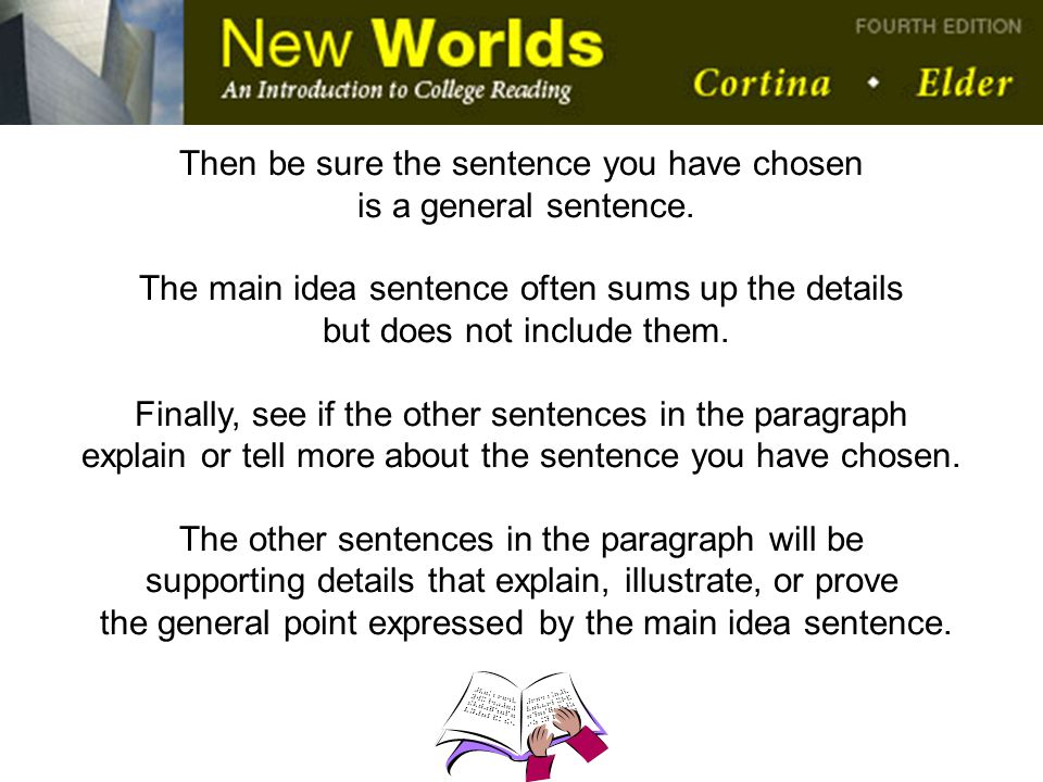 Then be sure the sentence you have chosen is a general sentence.