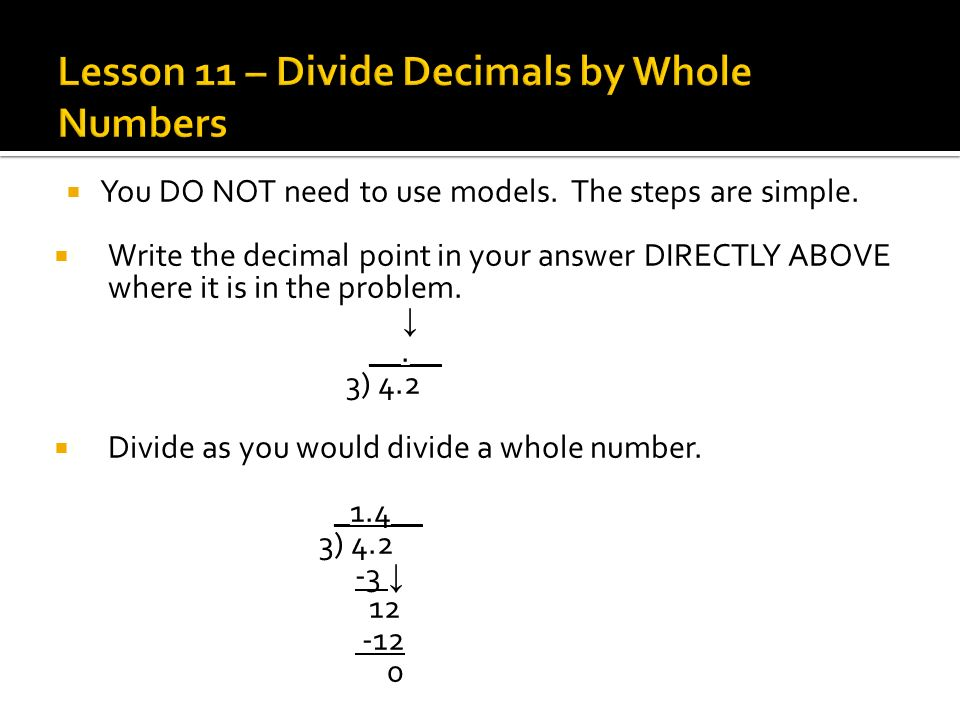 Lesson 11 – Divide Decimals by Whole Numbers