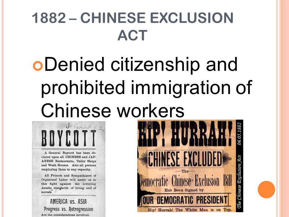 1882 – CHINESE EXCLUSION ACT